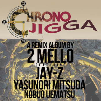 Chrono Jigga: Nerdify-ing Hip-Hop