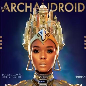 regal cover art for the second part of Janelle Monae's Metropolis album - The Archandroid