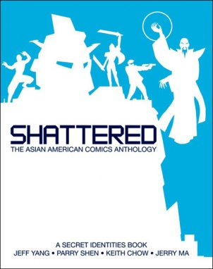 Shattered: The Asian American Comics Anthology (2012)