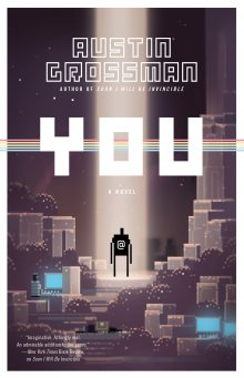 God-hood, Your Console, & You: You by Austin Grossman